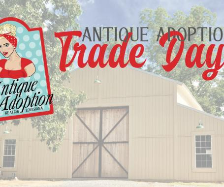 Antique Adoption Trade Day